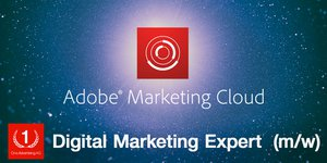 Adobe Marketing Cloud – Digital Marketing Expert (m/w)