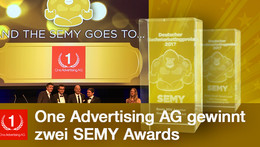 Presseinformation: One Advertising AG holt 2 SEMY Awards