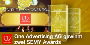 "One Advertising AG holt SEMY Award als ""Beste SEO Agentur"" 2017"