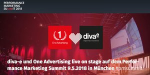 One Advertising + diva-e auf dem Performance Marketing Summit 2018