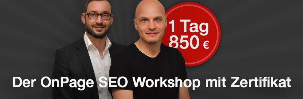 Advanced OnPage SEO Workshop mit Zertifikat