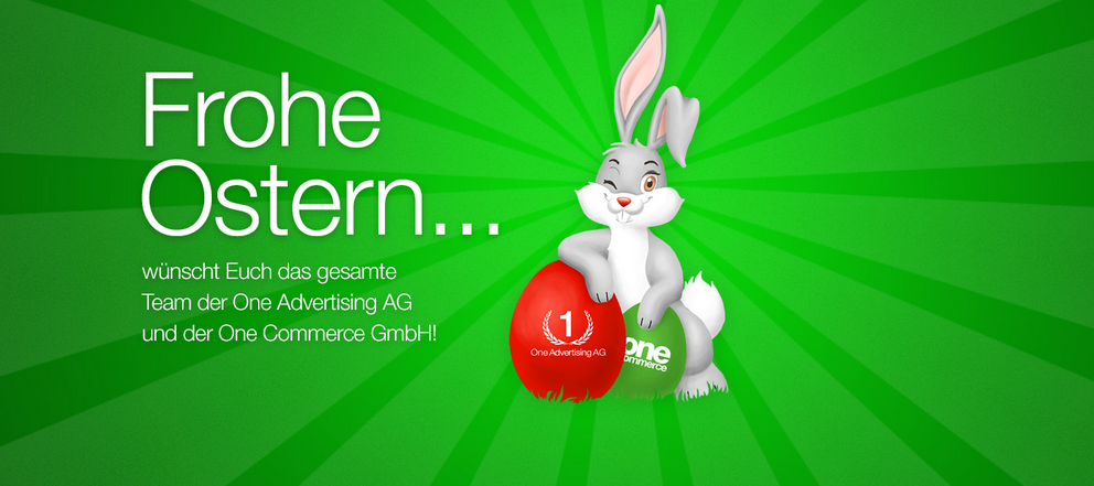 One Advertising AG wünscht Frohe Ostern